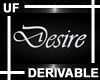 UF Derivable Desire Sign