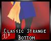Classic Strange Bottom