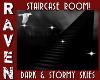 STORMY  STAIRCASE ROOM!