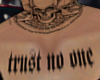 R| Trust No One Tatt