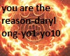 you are the reason daryl