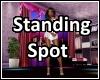 A Standing Spot