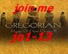 Gregorian Join Me