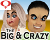 Big & Crazy -Womens