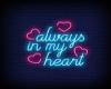 Always in my Heart Sign