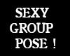 SEXY GROUP POSE !! e