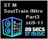 ST M Soul Train INTRO P3