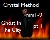 CrystalM-Ghost pt 1