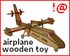 !@ Airplane wooden toy