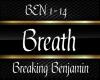 Breath - Breaking Ben