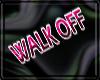 [b] pink WALK OFF F/M