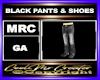 BLACK PANTS & SHOES