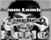 Adam Lambert touched my-