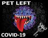 K  COVID-19 Pet Left