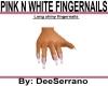 PINK N WHITE FINGERNAILS