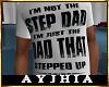 "a"" Dad SteppedUp T Wht"