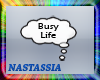 (Nat) Busy Life Bubble