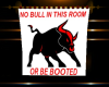 (S) NO BULL SIGN