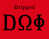 Drip Omega Phi