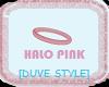 HALO PINK