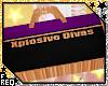 ⍣ Xplosive Divas