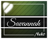 *NK* Savannah (Sign)