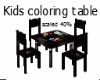 Kids Table 40%
