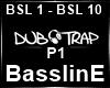 BasslinE P1 ~7URK