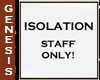 Patient Isolation Sign