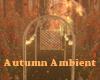 Autumn Ambient