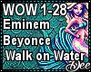 Eminem: Walk on Water p2