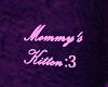 Mommy's Kitten Headsign