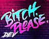 !D  Pls Neon Sign