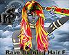 Rave Burning Hair Femme