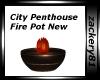 City Penthouse Fire Pot