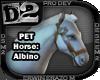 [D2] Horse: Albino