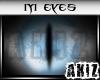 ]Akiz[ Evil BL Eyes