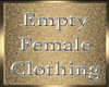 !a DRV Empty F Clothing