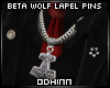 ᛟ Beta Wolf Lapel Pins