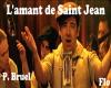 L'amant de saint jean