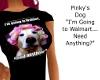 PinkysGongtoWalmrtTshirt