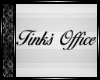 Tink's Office Sign