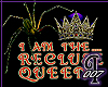 I Am The Recluse Queen