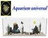 Aquarium universal