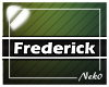*NK* Frederick (Sign)