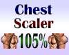 Chest Scaler 105%