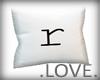.LOVE. Letter r pillo