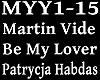 MARTIN V - BE MY LOVER