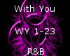 With You -R&B-