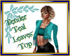 Tender Leaves Teal Top